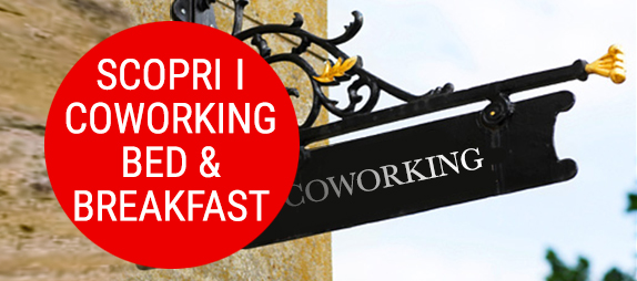 dove sono i coworking con bed and breakfast